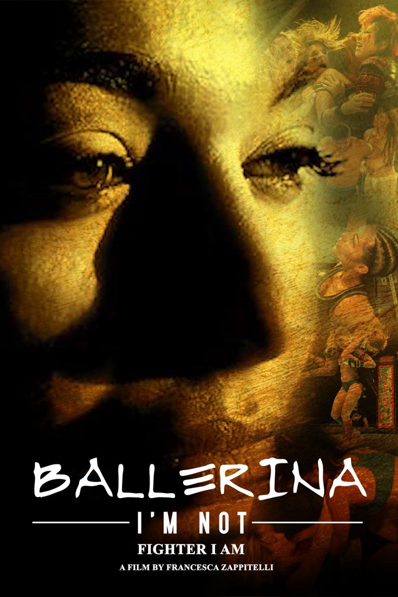 Francesca Zappitelli - Ballerina I'm Not