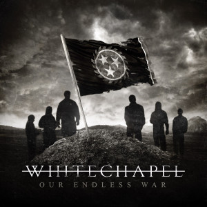 whitechapel - our endless war - album cover