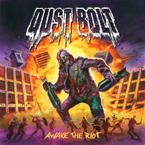 dust bolt - awake the riot cover