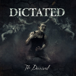 dictated - the deceiver