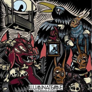 illuminate me - i have become a corpse