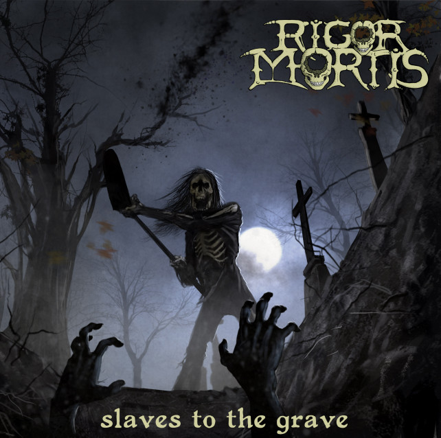 rigor mortis - slave to the grave - album cover