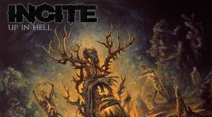 Incite - Up In Hell - album cover