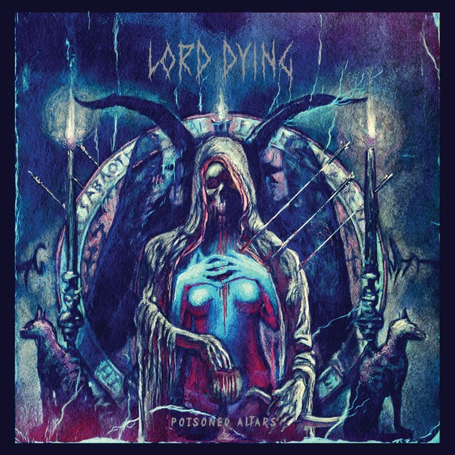 lord dying - poisoned altars - album cover
