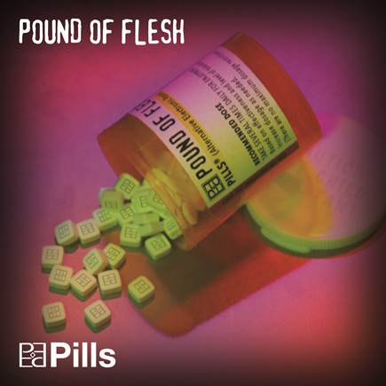 pound of flesh - pills - album cover