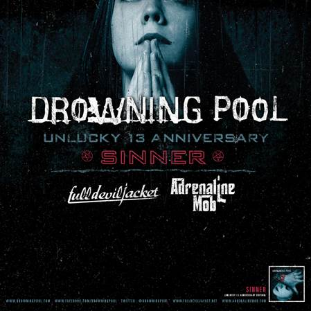 drowning pool - sinner unlucky 13 anniversary
