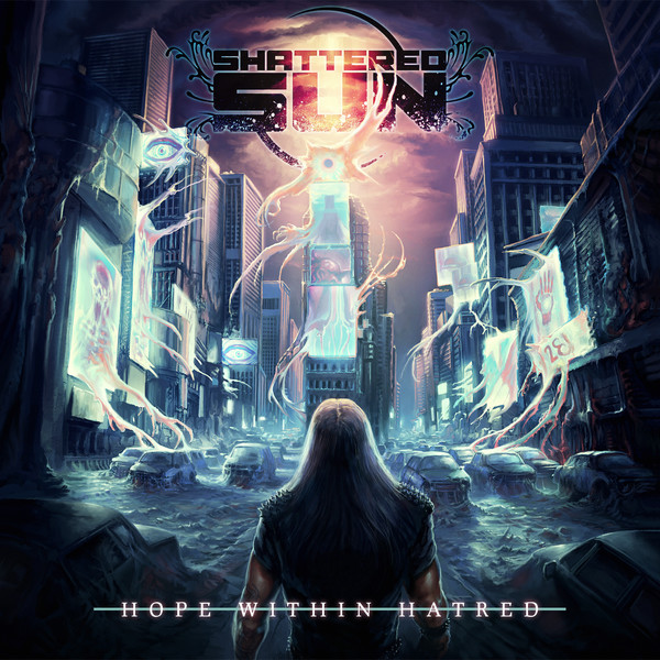 shattered sun - hope within hatred - album cover