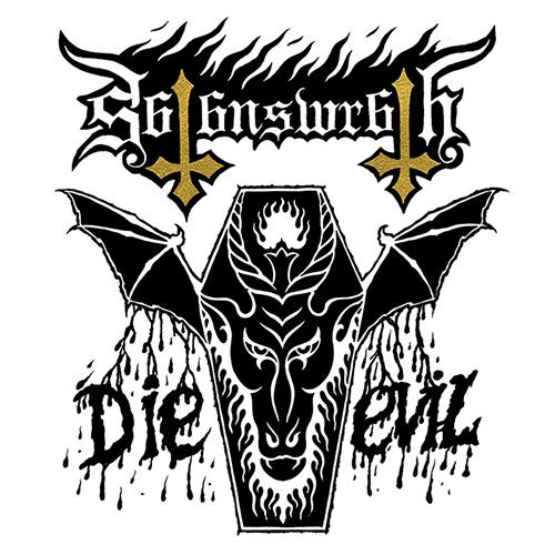 Satans Wrath Die Evil