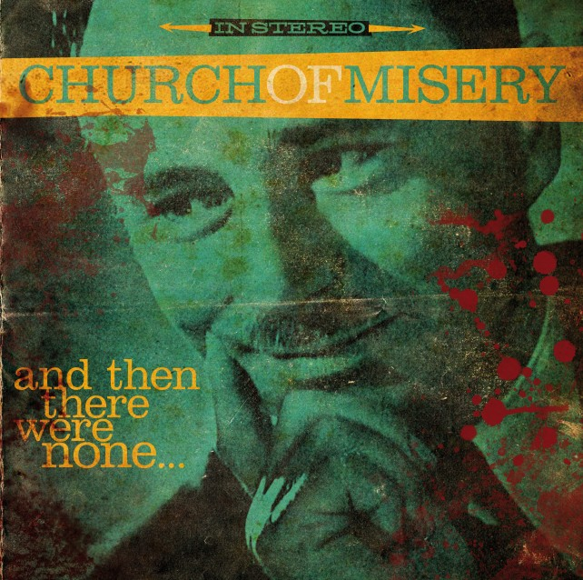 church_misery_then_there_were_none_album_cover