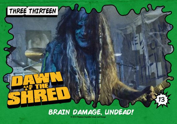 three-thirteen-brain-damage-undead