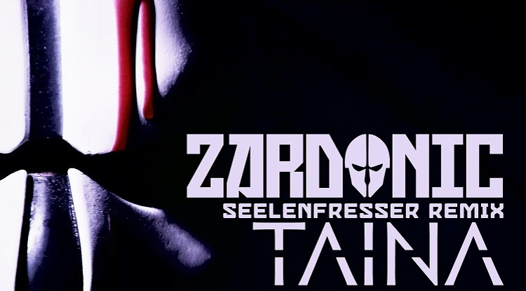 taina zardonic remix seelenfresser