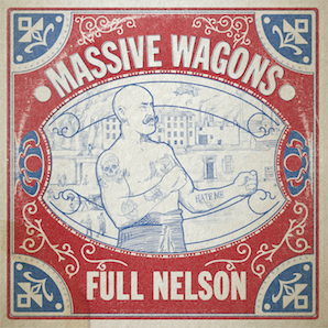 massive-wagons-full-nelson-album-cover